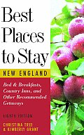 Best Places To Stay in New England 8TH Edition Cover